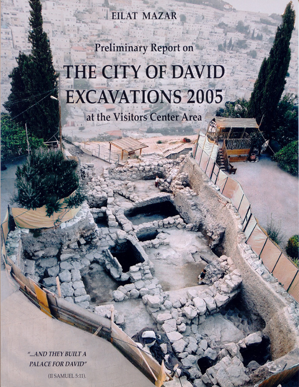 Preliminary Report on THE CITY OF DAVID EXCAVATIONS 2005 at the Visitors Center Area